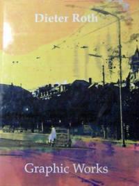 Dieter Roth Graphic Works; Catalogue Raisonne 1947-1998