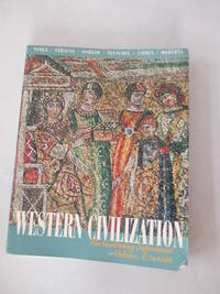 Western Civilization: The Continuing Experiment: To 1500