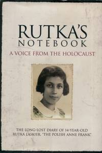 Rutka's Notebook, A Voice from the Holocaust