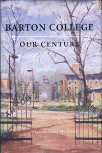image of Barton College: Our Century