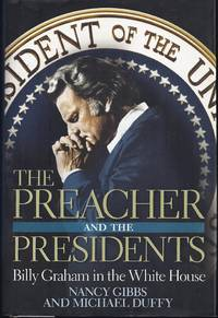 image of The Preacher and the Presidents: Billy Graham in the White House