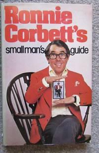 Ronnie Corbett's Small Man's Guide