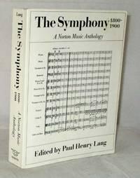 image of The Symphony 1800-1900 A Norton Music Anthology