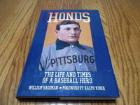 Honus The Life and Times of a Baseball Hero
