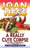A Really Cute Corpse: A Claire Malloy Mystery (Claire Malloy Mysteries) by Joan Hess - 2002-06-17 - from Books Express and Biblio.com