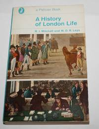 image of A History of London Life (Pelican A626)