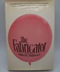 The Fabricator: A Novel