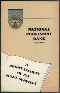 image of National Provincial Bank Limited: A Short Account of its Many Services