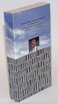 Swing Low, Sweet Chariot: African American spirituals and the crisis of AIDS [VHS tape]