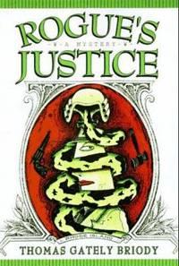 Rogue's Justice : A Michael Carolina Mystery