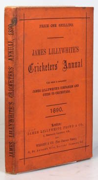 """James Lillywhite's Cricketers' Annual for 1890. With which is incorporated """"James..."""