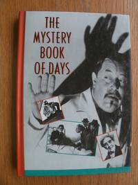 The Mystery Book of Days by  William Malloy - First edition first printing - 1990 - from Scene of the Crime Books, IOBA (SKU: 17926)