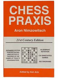 Chess Praxis (Expanded 21st Century Edition)
