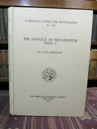 image of The Coinage of Metapontum.  Part 3.  (Numismatic Notes and Monographs No. 164)