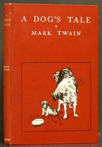 A Dog's Tale by Twain, Mark - 1904