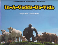 In-A-Gadda-Da-Vida: Angus Fairhurst, Damien Hirst and Sarah Lucas by  Gregor and Clarie Wallis Muir - First Edition - 2004 - from Book Patrol and Biblio.com