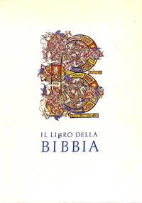 Il Libro dellal Bibbia. Espozione di Manoscritti e di Edizione a Stampa  della Biblioteca Apostolica Vaticana dal Secolo III al Secolo XVI.