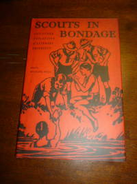 Scouts in Bondage: And Other Violations of Literary Propriety by  Michael Bell - First American Edition  - 2007 - from Gargoyle Books (SKU: 017320)