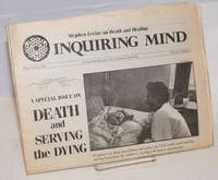 Inquiring Mind, Winter/Spring 1990, Vol. 6, No. 2, Special Issue on Death and Serving the Dying; A Semi-annual Journal of the Vipassana Community
