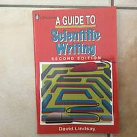 A Guide to Scientific Writing: Manual for Students and Research Workers