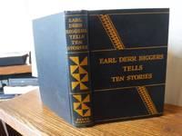 Earl Derr Biggers Tells Ten Stories