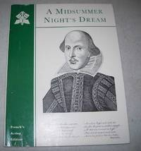 A Midsummer Night's Dream (French's Acting Edition)