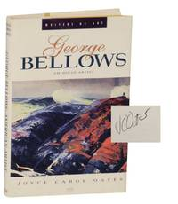 George Bellows: American Artist (Signed First Edition)