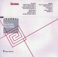Journal of the Taliesin Fellows: Nos. 3-5, 7-11, 15-16, 19-24. 1990-1999