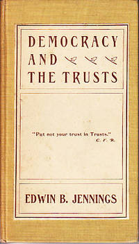 Democracy and The Trusts