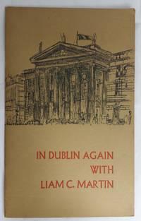 In Dublin Again with Liam C Martin