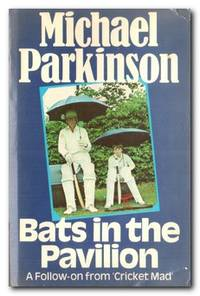 """image of Bats In The Pavilion A Follow-On from """"Cricket Mad"""""""