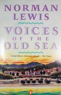 image of Voices of the Old Sea (Travel Library)