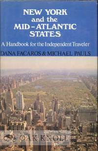 NEW YORK AND THE MID-ATLANTIC STATES, A HANDBOOK FOR THE INDEPENDENT TRAVELER