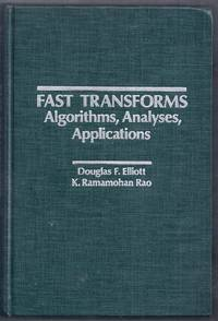 Fast Transforms. Algorithms, Analyses, Applications