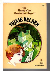 image of TRIXIE BELDEN: THE MYSTERY OF THE PHANTOM GRASSHOPPER, #18.