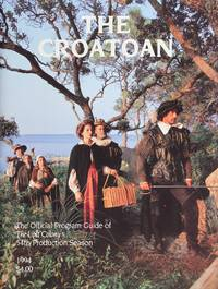 The Croatoan: the Official Program Guide of the Lost Colony's 54th Production Season