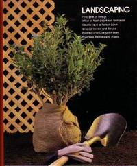 Landscaping by Time-Life Books - Hardcover - 1983 - from Squirreled Away Books (SKU: 10027983)