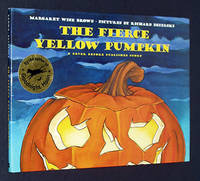 The Fierce Yellow Pumpkin: A Never Before Published Story