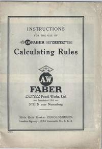 "Instructions for the Use of A.W. Faber "" Castell "" Calculating Rules"