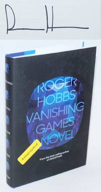Vanishing Games a novel [signed]
