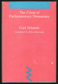 The Crisis of Parliamentary Democracy.