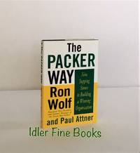 The Packer Way: Nine Stepping Stones to Building a Winning Organization.