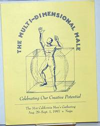 image of The Multi-Dimensional Male: celebrating our creative potential [brochure] the 31st California Men's Gathering Aug. 29-Sept. 1, 1997, Napa