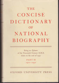 Concise Dictionary of National Biography: Part II 1901-1950