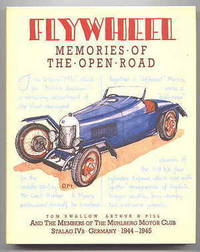 FLYWHEEL:  MEMORIES OF THE OPEN ROAD.