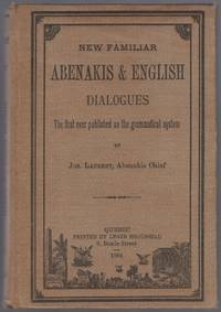 New Familiar Abenakis & English Dialogues