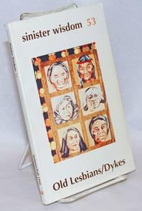 Sinister Wisdom: #53: Summer/Fall 1994; Old Lesbians/Dykes