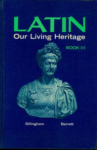 Latin Our Living Heritage : Book III.
