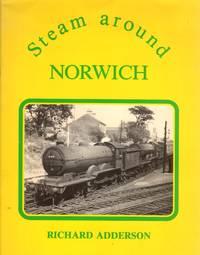 Steam Around Norwich