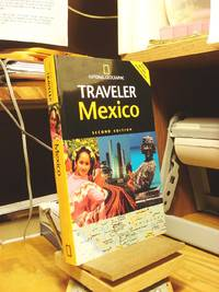 National Geographic Traveler: Mexico by  Jane Onsott - Paperback - 2006 - from Henniker Book Farm and Biblio.com